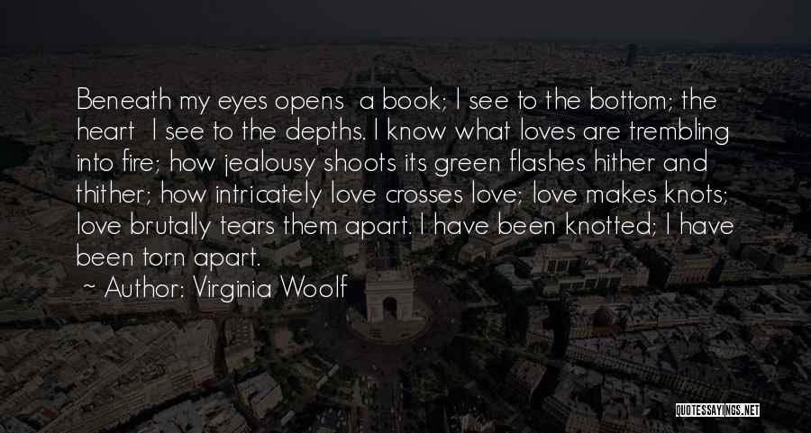 Where The Heart Is Book Quotes By Virginia Woolf