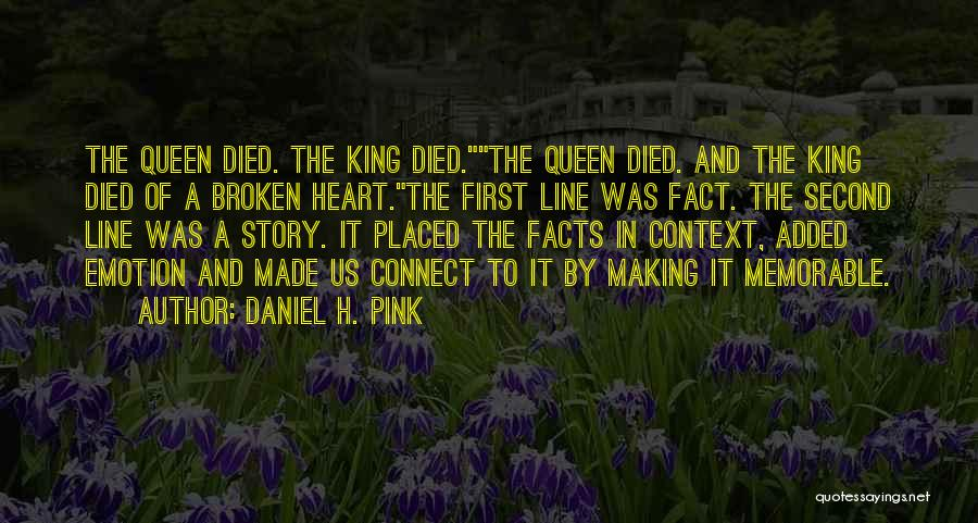Where The Heart Is Memorable Quotes By Daniel H. Pink