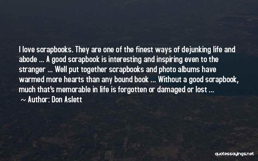 Where The Heart Is Memorable Quotes By Don Aslett