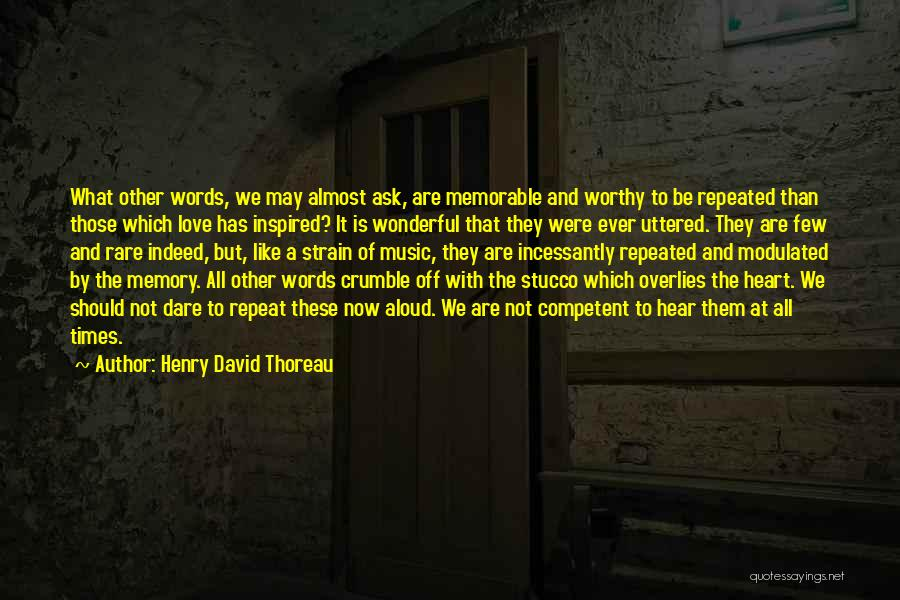 Where The Heart Is Memorable Quotes By Henry David Thoreau