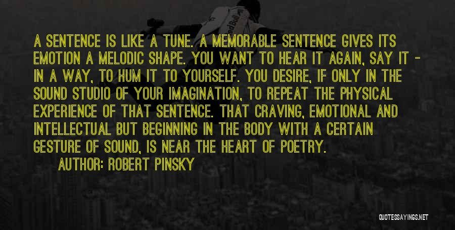 Where The Heart Is Memorable Quotes By Robert Pinsky