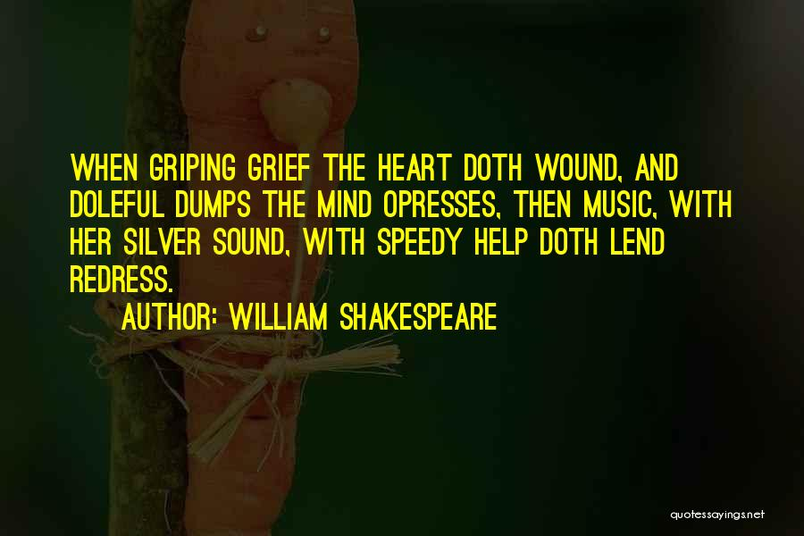 Where The Heart Is Memorable Quotes By William Shakespeare