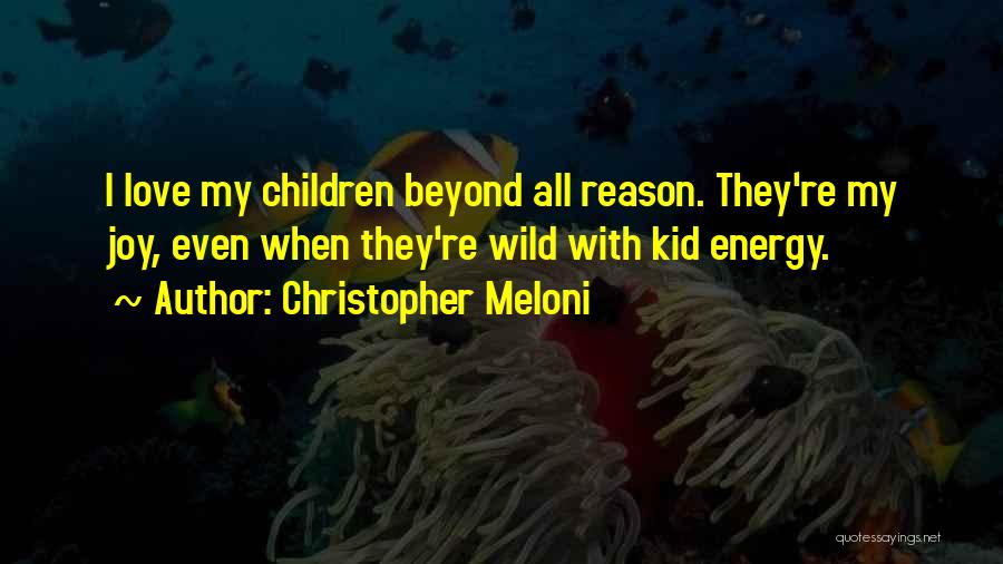 Where The Wild Things Are Love Quotes By Christopher Meloni
