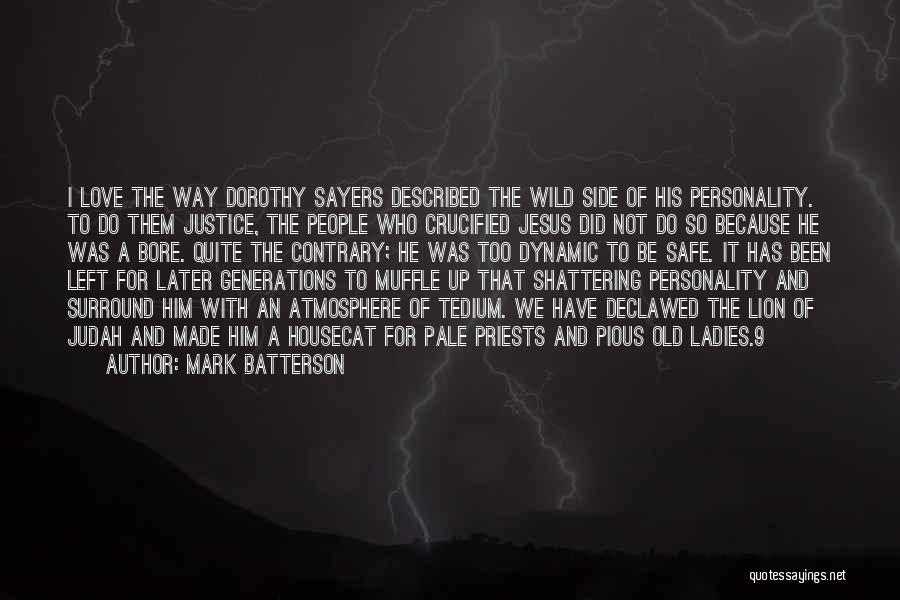 Where The Wild Things Are Love Quotes By Mark Batterson