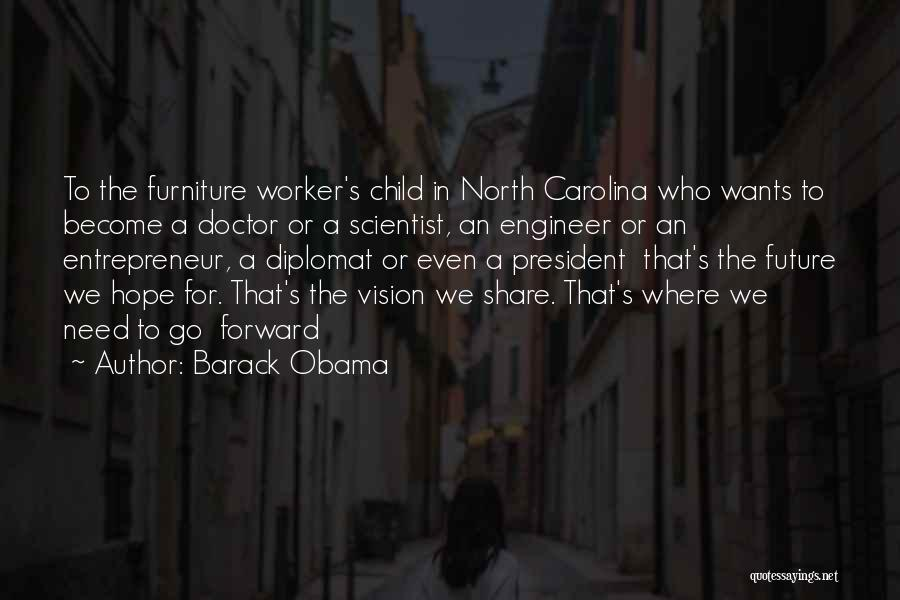 Where To Go Quotes By Barack Obama
