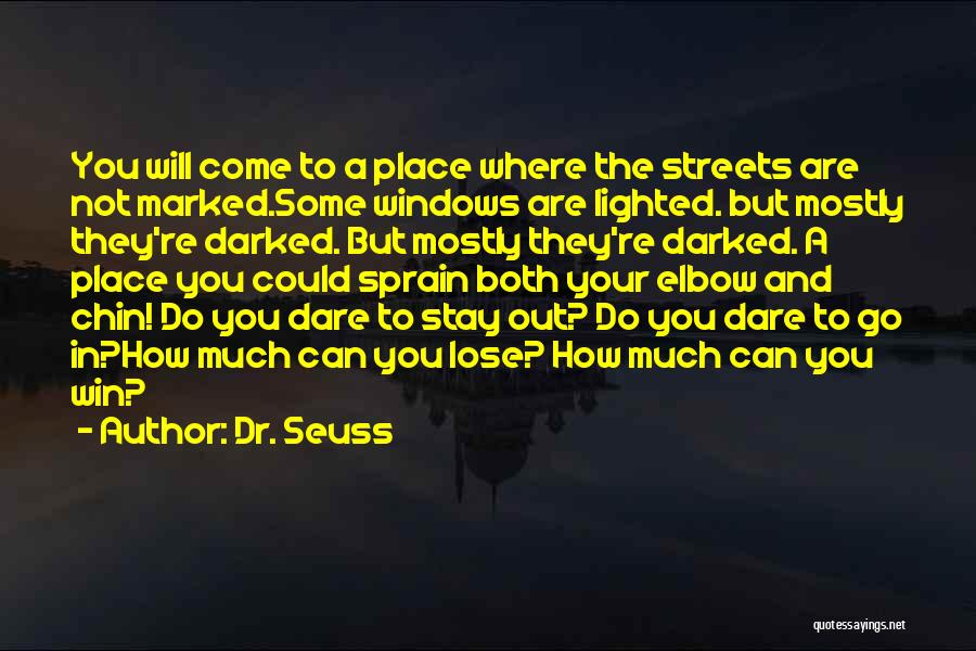 Where To Go Quotes By Dr. Seuss
