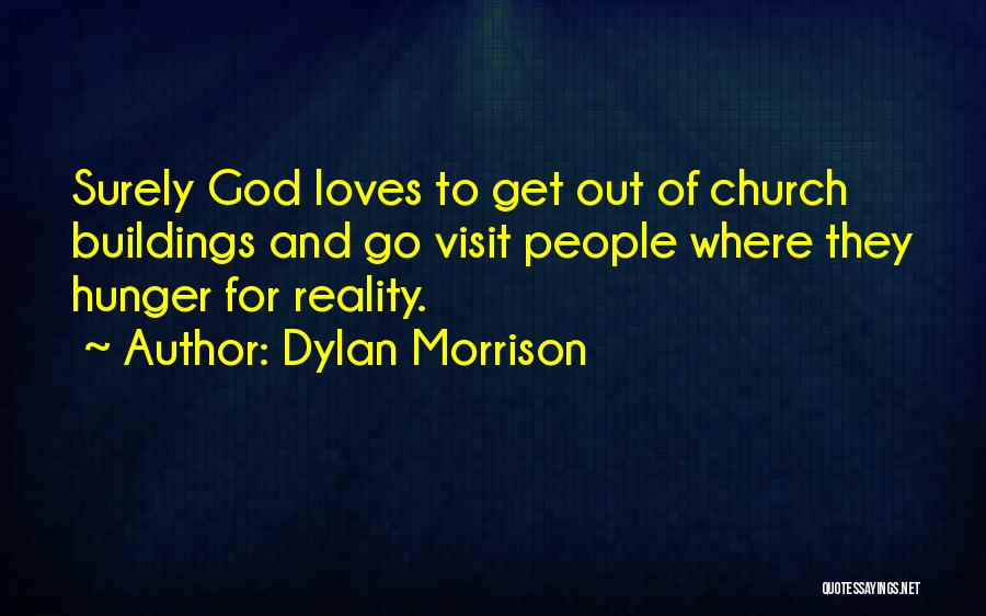 Where To Go Quotes By Dylan Morrison