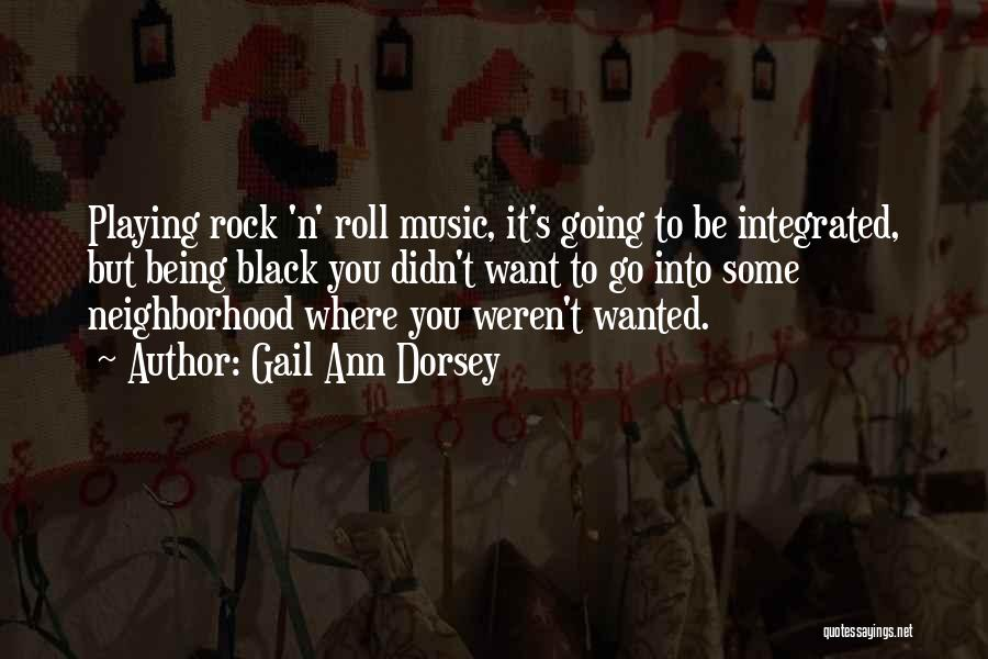Where To Go Quotes By Gail Ann Dorsey