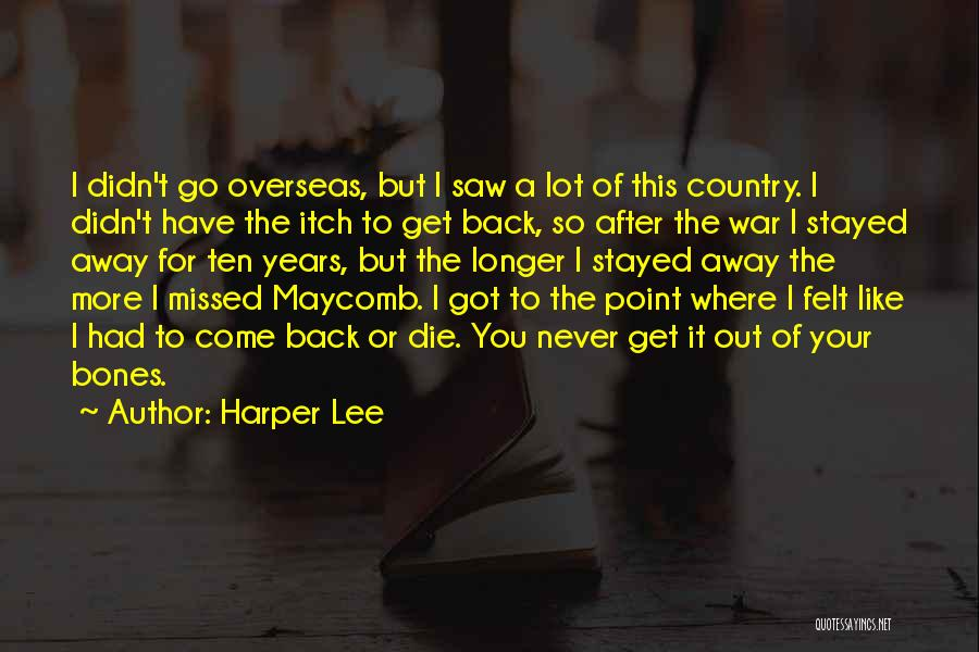 Where To Go Quotes By Harper Lee