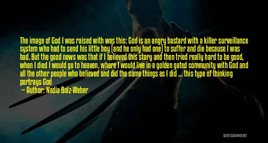Where To Go Quotes By Nadia Bolz-Weber