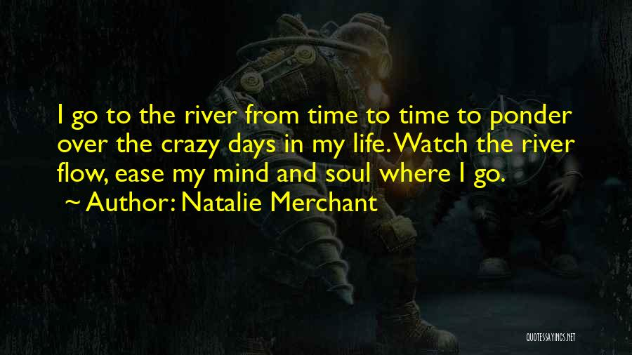 Where To Go Quotes By Natalie Merchant