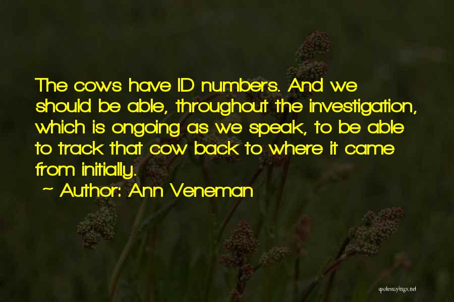 Where We Came From Quotes By Ann Veneman