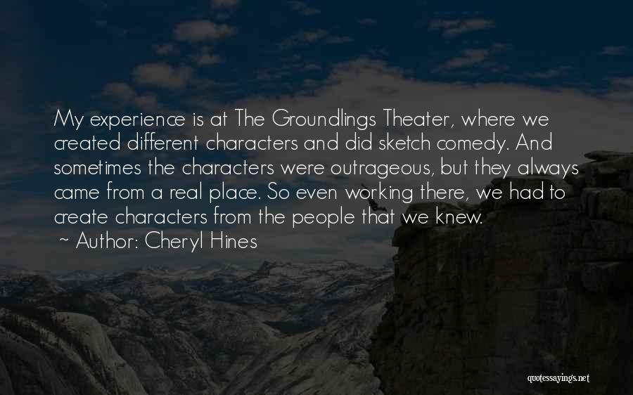 Where We Came From Quotes By Cheryl Hines