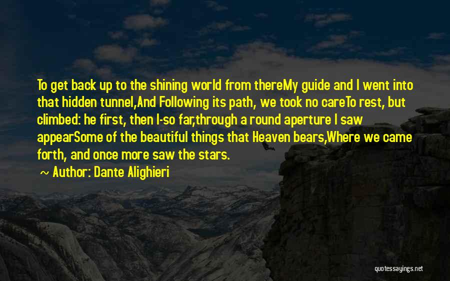 Where We Came From Quotes By Dante Alighieri