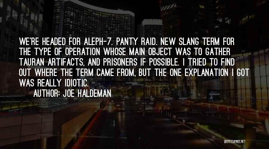 Where We Came From Quotes By Joe Haldeman