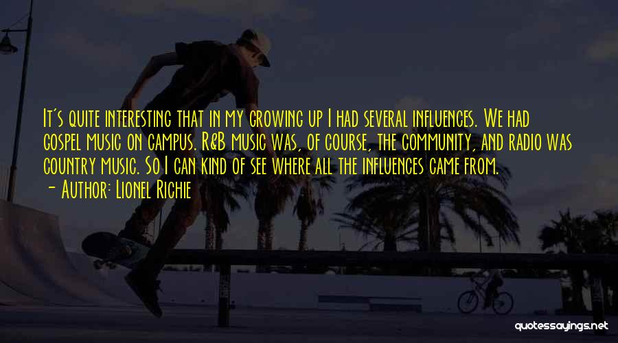 Where We Came From Quotes By Lionel Richie