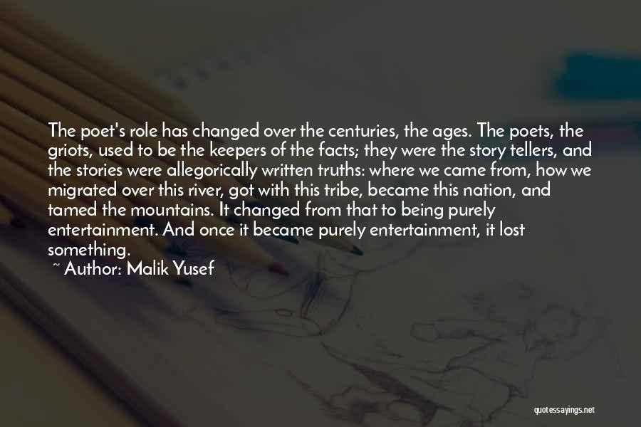 Where We Came From Quotes By Malik Yusef