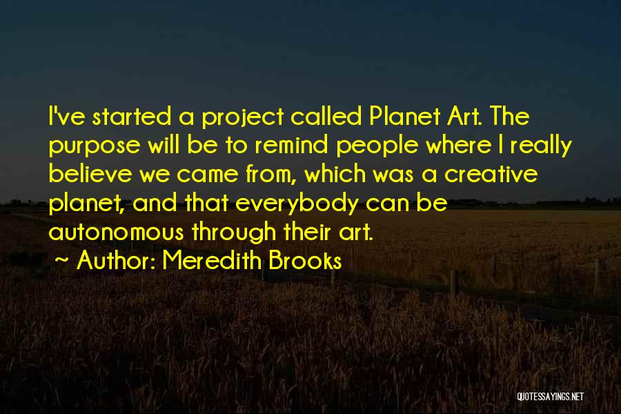 Where We Came From Quotes By Meredith Brooks