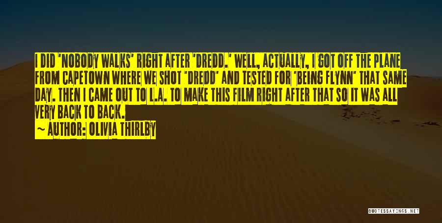 Where We Came From Quotes By Olivia Thirlby