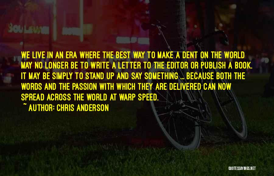 Where We Live Quotes By Chris Anderson