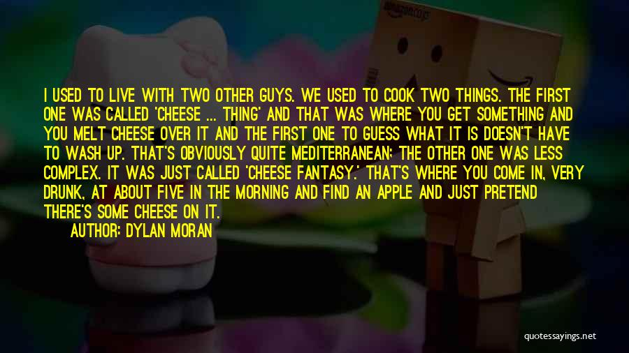 Where We Live Quotes By Dylan Moran