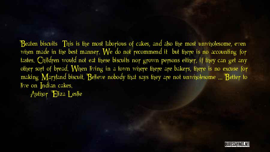 Where We Live Quotes By Eliza Leslie