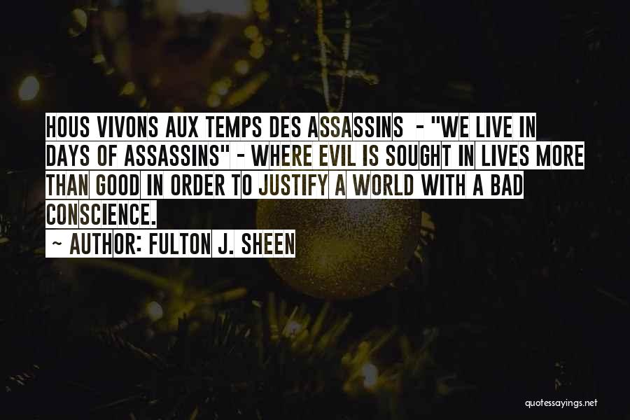 Where We Live Quotes By Fulton J. Sheen