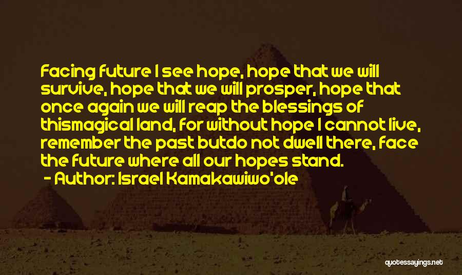 Where We Live Quotes By Israel Kamakawiwo'ole
