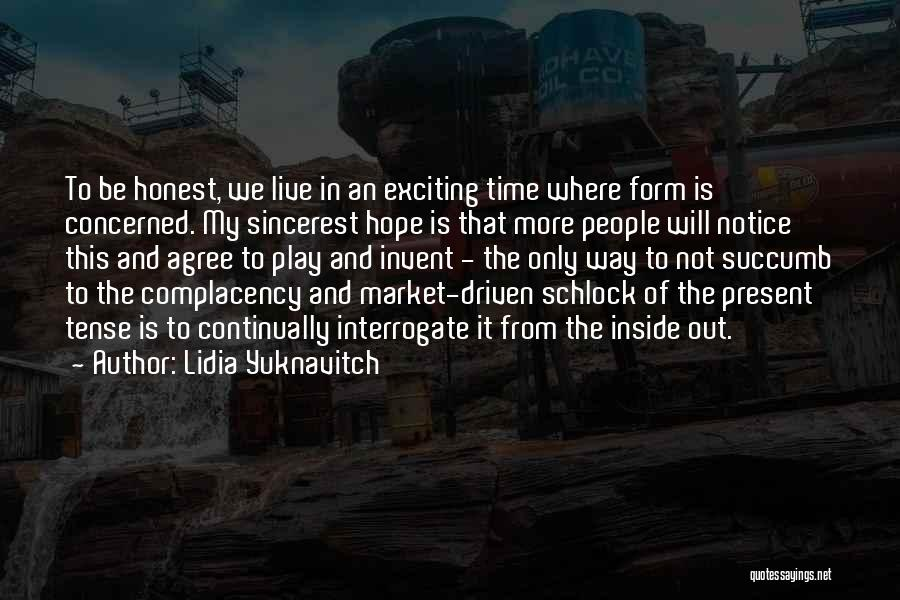Where We Live Quotes By Lidia Yuknavitch