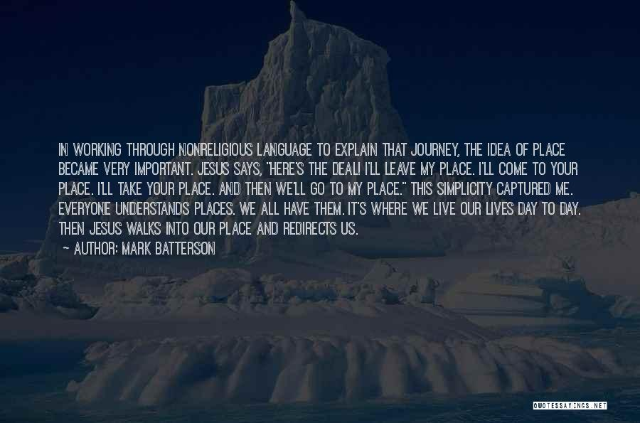 Where We Live Quotes By Mark Batterson