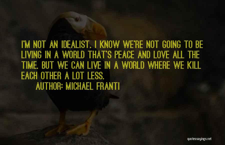 Where We Live Quotes By Michael Franti