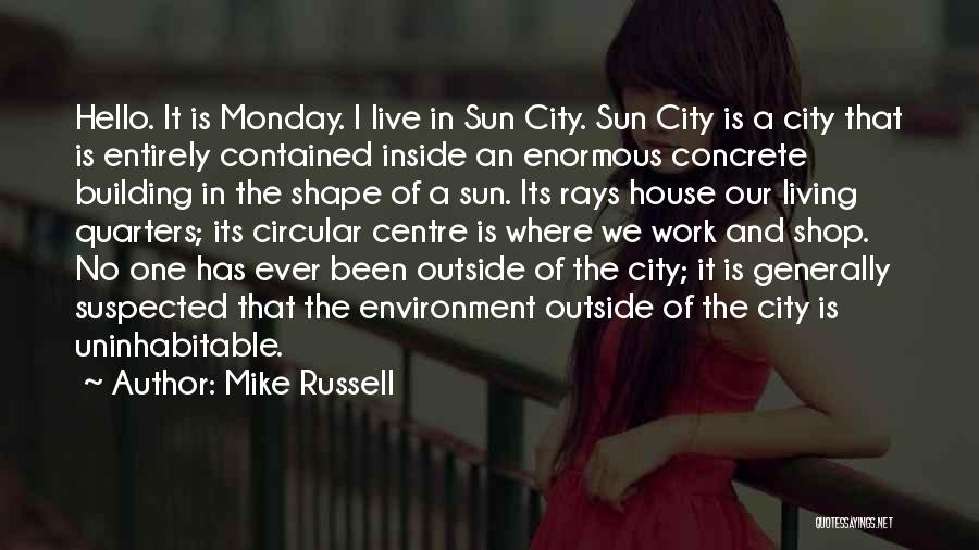 Where We Live Quotes By Mike Russell