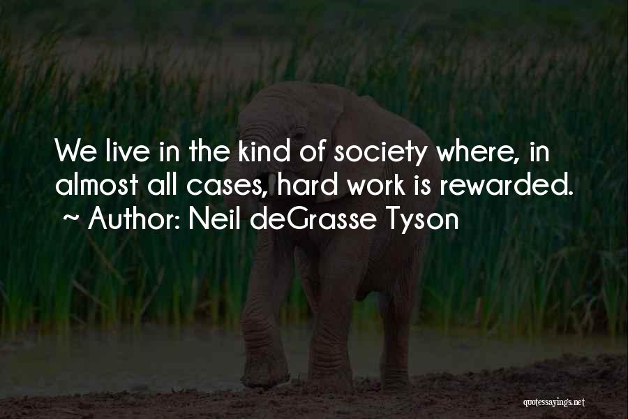 Where We Live Quotes By Neil DeGrasse Tyson