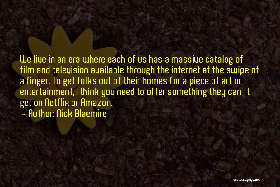 Where We Live Quotes By Nick Blaemire