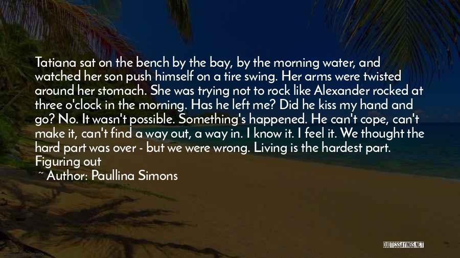 Where We Live Quotes By Paullina Simons