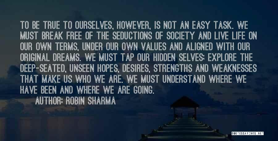 Where We Live Quotes By Robin Sharma