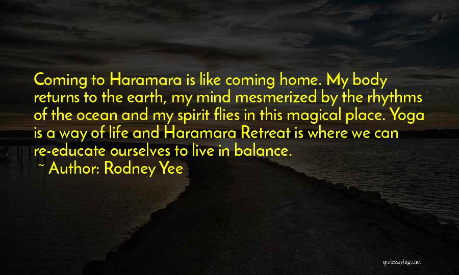 Where We Live Quotes By Rodney Yee