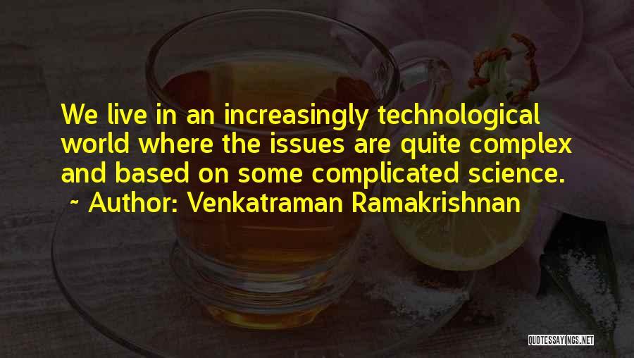 Where We Live Quotes By Venkatraman Ramakrishnan