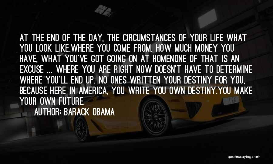 Where You Are In Life Quotes By Barack Obama