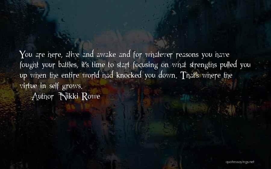 Where You Are In Life Quotes By Nikki Rowe