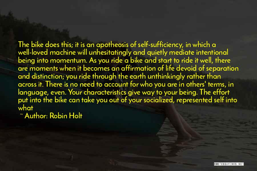 Where You Are In Life Quotes By Robin Holt