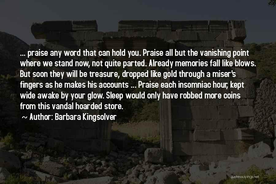 Where You Stand Quotes By Barbara Kingsolver