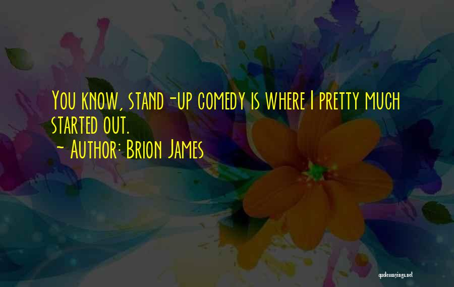 Where You Stand Quotes By Brion James
