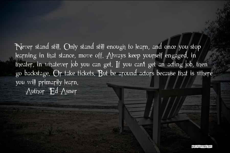 Where You Stand Quotes By Ed Asner