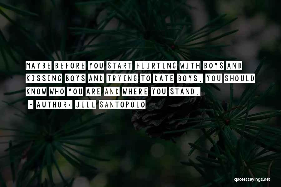 Where You Stand Quotes By Jill Santopolo