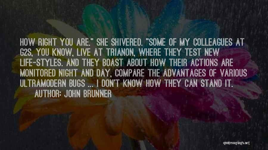 Where You Stand Quotes By John Brunner