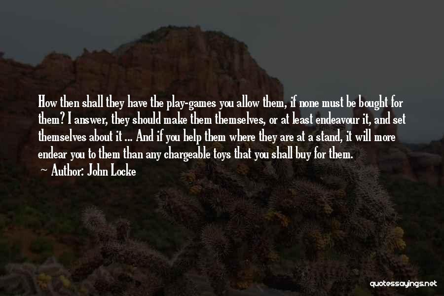 Where You Stand Quotes By John Locke