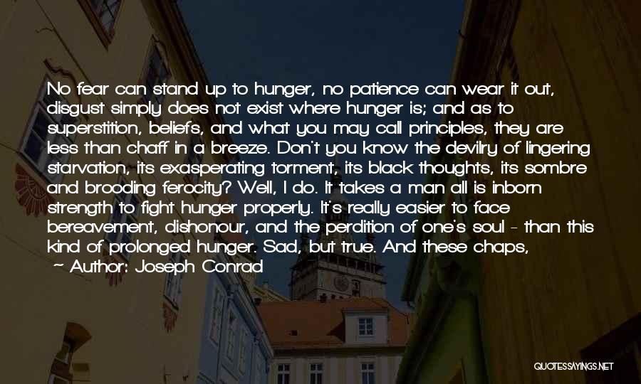 Where You Stand Quotes By Joseph Conrad