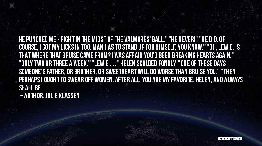 Where You Stand Quotes By Julie Klassen