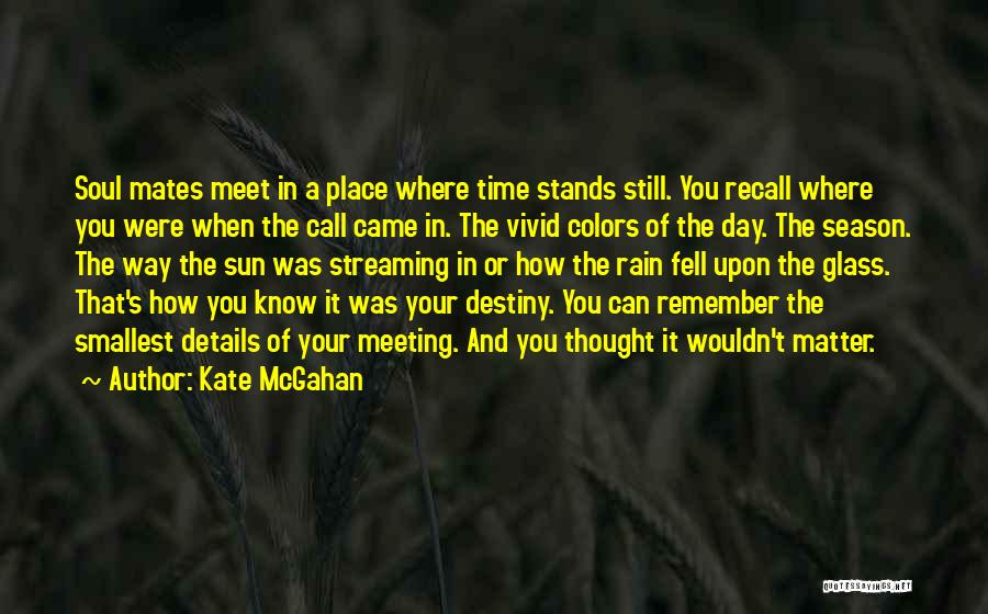 Where You Stand Quotes By Kate McGahan